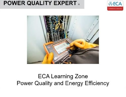 ECA Learning Zone with Power Quality Expert – Power Quality and Energy Efficiency