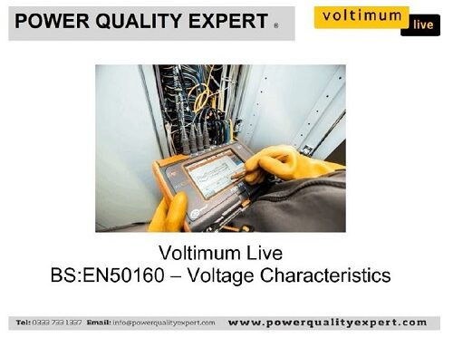 Voltimum Live with Power Quality Expert – BS EN 50160 – Voltage characteristics of Electricity Supplied by Public Electricity Networks Webinar